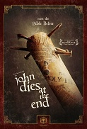 2013_john dies at the end bible belter
