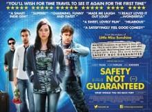 2013_safety_not_guaranteed