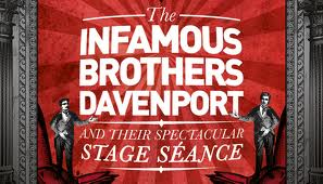 infamous brothers davenport